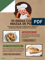 10 Ideias Com Massa de Piza