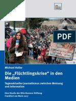 Die Flüchtlingskrise in den Medien. Otto Brenner Stiftung. 2017