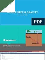 Hipocenter & Gravity
