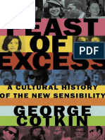 COTKIN, George. Feast of Excess - A Cultural History of the New Sensibility (2015) - On Chris Burden