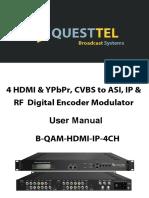 4 Ch HDMI,YPbPr, CVBS to QAM, ASI & IP HD Encoder RF Modulator