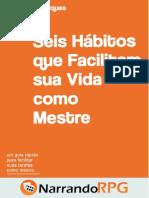 Seis Hábitos que Facilitarão sua Vida como Mestre.pdf