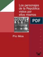 Los Personajes de La Republica Vistos Por Ellos Mismos - Pio Moa