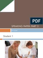 Speaking Paper Part 3