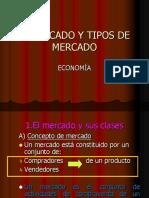 Los Mercados y Tipos de Mercados
