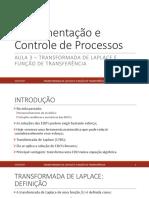 Controle - Aula 03 - Transformada de Laplace e Função de Transferência