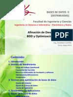 Afinación de Desempeño de Una BDD y Optimización de Consultas