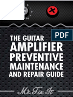 The Preventive Amplifier Preventive Manteinance and Repair - Mr. Fix It