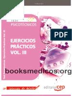 Test Psicotecnicos. Ejercicios Practicos Vol. III