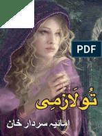 Tu Lazmi 1-3 by Amaya Sardar Khan