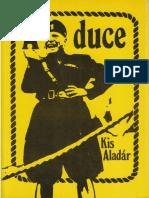 Kis Aladár - A Duce