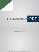 Sistemas Unitizados Por Afonso Silva e Felipe Volpasso