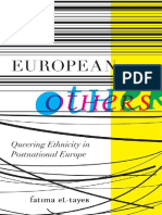 Fatima El-Tayeb European Others Queering Ethnicity in Postnational Europe Difference Incorporated 2011