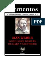Max Weber-Sociología después de Marx y Nietzsche-Elementos de Metapolítica-Nº 23-Dossier-2012-Revista.pdf