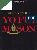 Yo Fui Mason - Maurice Caillet