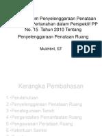 Aspek Hukum Penyelenggaraan Penataan Ruang Dan Pertanahan Dalam Perspektif PP No