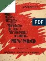 Llegada de Todos Los Trenes Del Mundo, Alfonso Cuesta y Cuesta, 1932 Libro de Cuentos