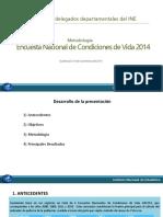 Encuesta Nacional de Condiciones de Vida 2014 METODOLOGIA PARA DELEGADOS