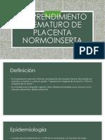 Desprendimiento Prematuro de Placenta Normoinserta