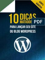 10 Dicas Matadoras Para Lancar Seu Site Ou Blog Wordpress