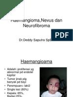 Hamangioma,Nevus,Neurofibroma