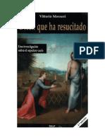 Messori Vittorio - Dicen Que Ha Resucitado - Una Investigacion Sobre El Sepulcro Vacio - Madrid - Rialp