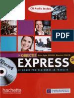 Objectif Express Le Monde Professionnel en Français A2 B1