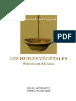 Chantal Clergeaud, Lionel Clergeaud Les huiles végétales  Huiles de santé et de beauté.pdf