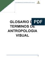 Glosario de terminos de Antropolologia Visual