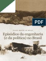 Episódios Da Engenharia (e Da Politica) No Brasil