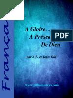A Gloire…  A Présence…  De Dieu