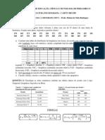 Exercício de Revisão Dist Freq, Séries e Medidas Posição