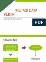 7. Interpretasi Data Klinik