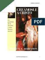 Creamosle a Cristo - Stephen E. Robinson.pdf