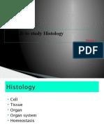 Methods to Study Histology