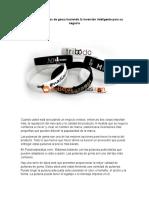 Diseño de Pulseras de Goma Haciendo La Inversión Inteligente Para Su Negocio