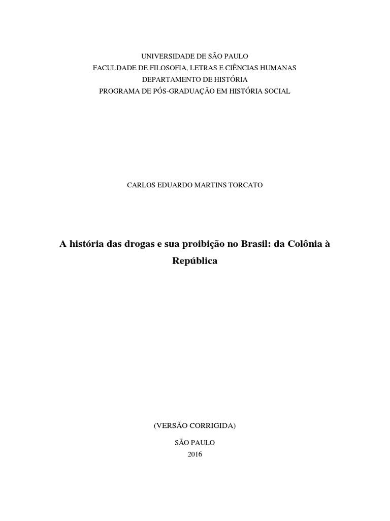 2355e33972f BREVE HISTÓRIA DA PROIBIÇÃO DAS DROGAS NO BRASIL UMA REVISÃO