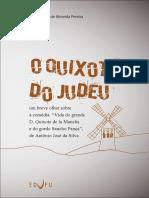 Antônio José Da Silva - O Quixote Do Judeu - Vida Do Grande D. Quixote de La Mancha e Do Gordo Sancho Pança