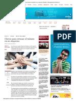 Claves Para Retener El Talento en Su Empresa _ Empleo y Management _ Gestion