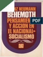 (Política y Derecho) Herrero, Vicente_ Neumann, Franz Leopold_ Márques, Javier-Behemoth _ pensamiento y acción en el nacionalismo-socialismo-FCE (2005)