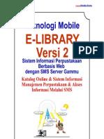 eLibrary v2 SMS - Desain dan Analisis Sistem Informasi Perpustakaan Online dilengkapi SMS Servis
