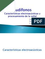 3. Audífonos - Características Electroacústicas y Procesamiento de La Señal (1) (1)