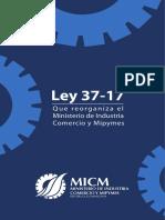 Ley No.37-17 Que Reorganiza El Ministerio de Industria Comercio y Mipymes