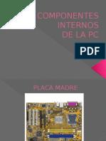 Componentes Internos de Una PC
