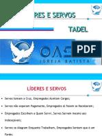 Tadel - Lideres e Servos
