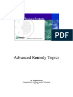 Remedy Advanced Topics