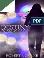 Robert J Crane - The Girl in the Box 09 - Destiny