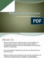 Rayen's Dental Centre - Best Dental Clinic in Chennai