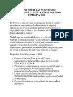 Informe Sobre Las Actividades Deportivas de La Selección de Voleibol Femenina 2002