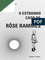 O Estranho Caso de Rose Ramires (Edgard Armond)